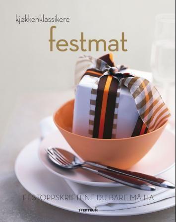 """""""Festmat - festoppskriftene du bare må ha"""" av Jane Price"""