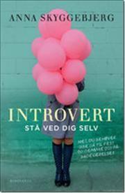 Introvert af Anna Skyggebjerg, ISBN 9788763827164