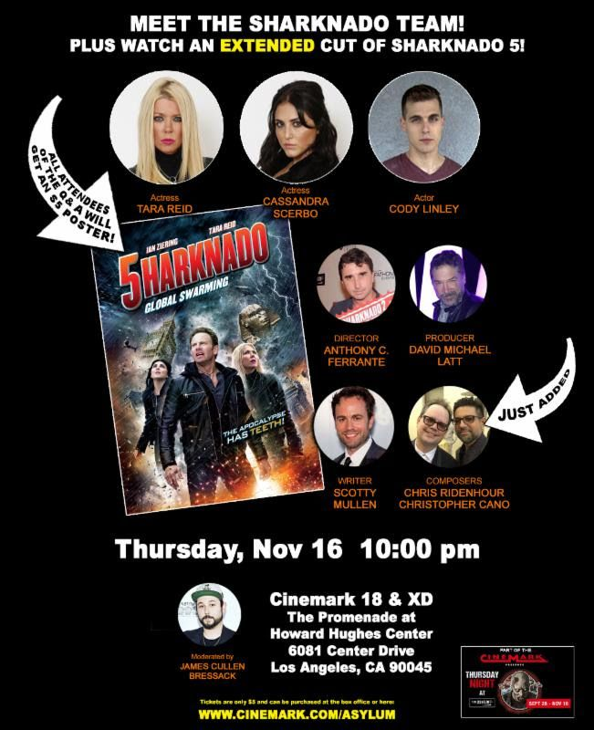 Take a bite out of Sharknado 5 with an extended cut screening in select theaters across the US. If you are in Los Angeles you have the opportunity for a special screening that will have a Q&A with cast and production team! #TaraReid #DavidMichaelLatt #anthonycferrante #asylumfilms #cassandrascerbo @SharknadoSYFY @theasylumcc @Cinemark #ThursdayNight #Asylum #Cinemark #Sharknado #GlobalSwarming #GeekMovie
