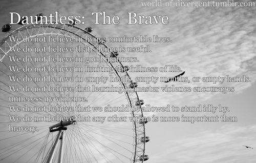 divergent dauntless | Divergent Factions ~ Dauntless Manifesto | One choice can transform y ...