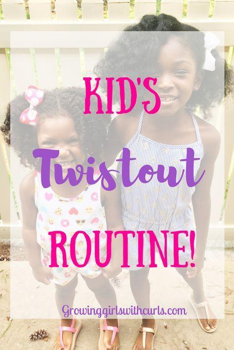 Children S Twistout Routine Twist Outs Natural Hair