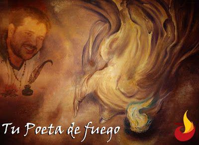 Poesía®: Tu Poeta De Fuego