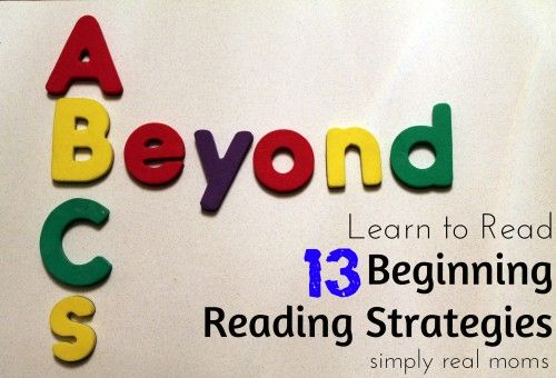 Beyond ABC's; 13 fundamental beginning reading strategies to teach your child to read!! A must pin for all parents!