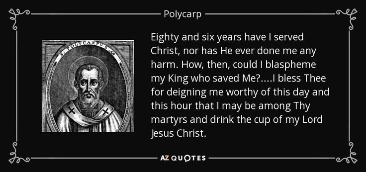 TOP 13 QUOTES BY POLYCARP | A-Z Quotes