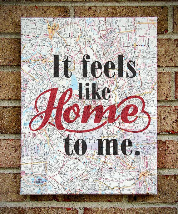 It Feels Like Home to Me- Canvas Art on Sheet Music OR Vintage Map