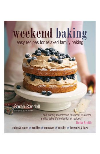 Sarah Randell 'Weekend Baking' Cookbook available at #Nordstrom.      I WISH that I could spend weekends baking for family and friends.  Looks divine with lots of inspiration.