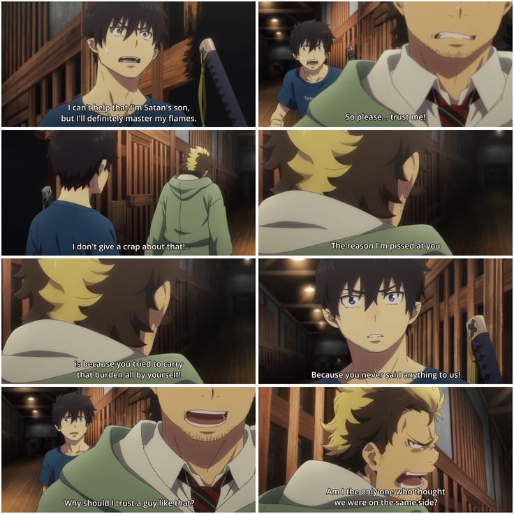 The reason I'm pissed at you is because you tried to carry that burden all by yourself! - Season 2, episode 7, #Ao no Exorcist #Blue Exorcist