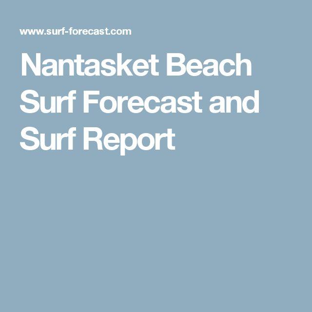 Nantasket Beach Surf Forecast and Surf Report