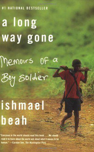 A Long Way Gone: Memoirs of a Boy Soldier by Ishmael Beah, http://www.amazon.com/dp/0374531269/ref=cm_sw_r_pi_dp_VdX6pb1E06BP7: Worth Reading, Memoirs, Book Online, Book Worth, Sierra Leone, Boys Soldiers, Ishmael Beah, Long, True Stories