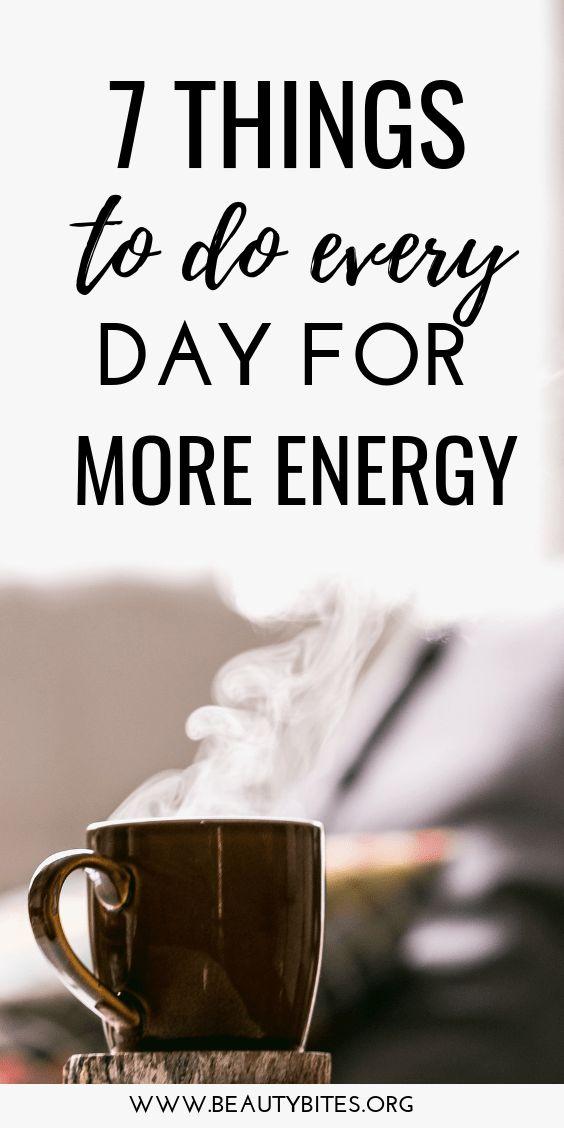 7 Dinge, die jeden Tag für mehr Energie getan werden müssen. Machen Sie diese gesunden Gewohnheiten zu einem Teil Ihrer …   – Healthy Habits & Lifestyle