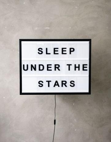 Sleep under the stars.