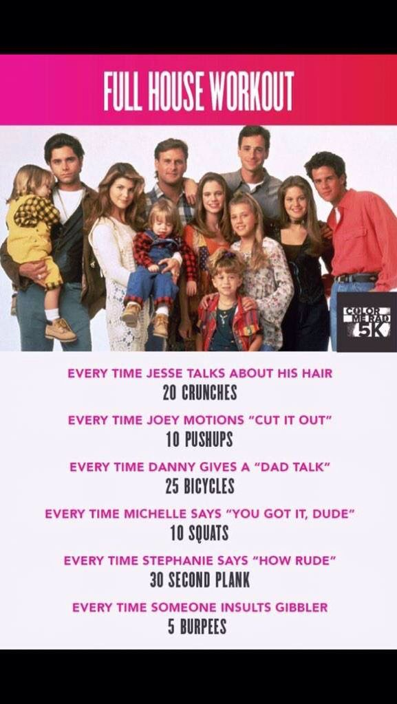 TV show workout for Full House