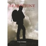Heartstone: A Journey out of the midnight of my soul (Paperback)By Tim Young
