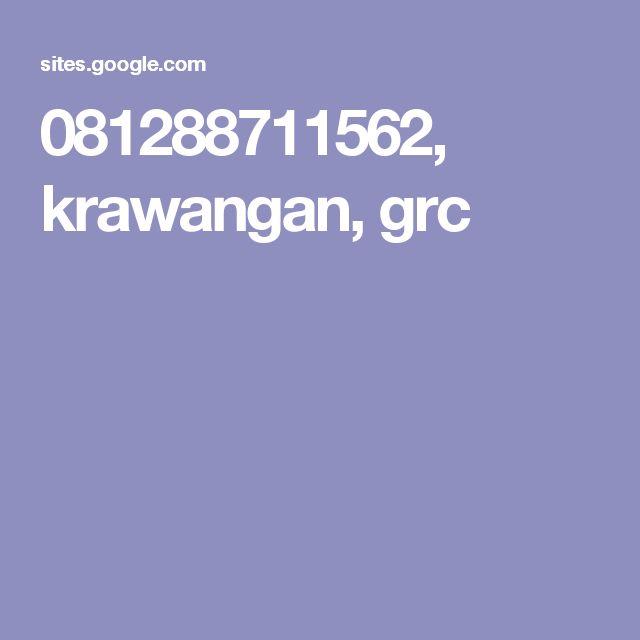 081288711562, krawangan, grc