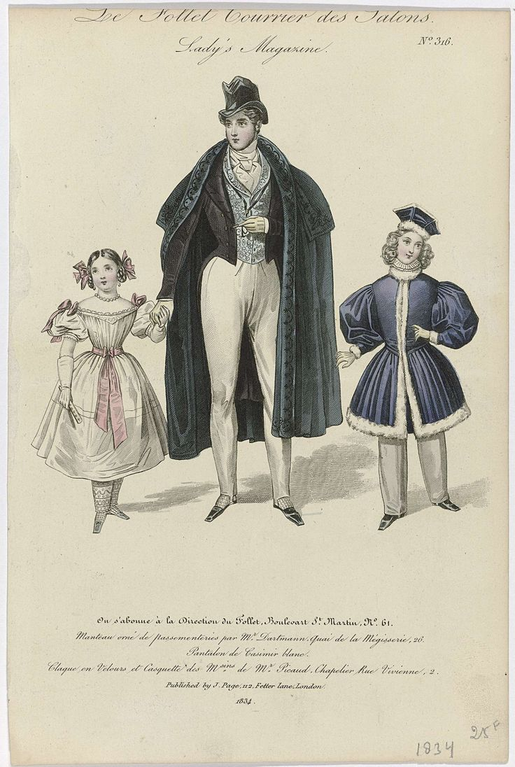 Anonymous | Le Follet Courrier des Salons, Lady's Magazine, 1834, No. 316: Manteau orné de passementeries..., Anonymous, J. Page (uitgever), 1834 | Man met aan de hand een meisje, aan de andere kant een jongen. Zij draagt een witte japon met korte pofmouwen met roze strikken op de schouders en roze ceintuur. De jongen draagt een blauwe tuniek gegarneerd met bont op een lange broek. Volgens het onderschrift: mantel versierd met passementerie door Dartmann. Spanbroek van witte 'casimir'…