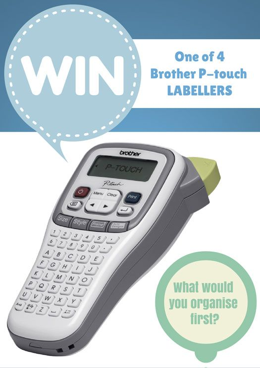 WIN: a Brother Labelling Machine and start organising  #giveaway