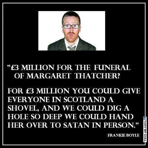 Frankie Boyle on Thatcher.