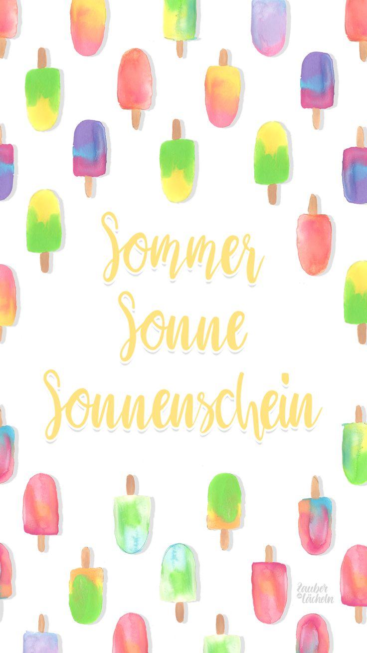 """Kostenfreies Wallpaper """"Sommer Sonne Sonnenschein"""" für euren PC oder euer Handy zum Herunterladen. Mit oder ohne Handlettering verfügbar."""