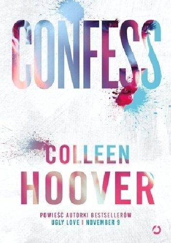 Confess - Colleen Hoover (4408249) - Lubimyczytać.pl