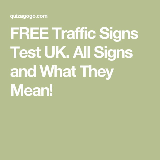 FREE Traffic Signs Test UK. All Signs and What They Mean!
