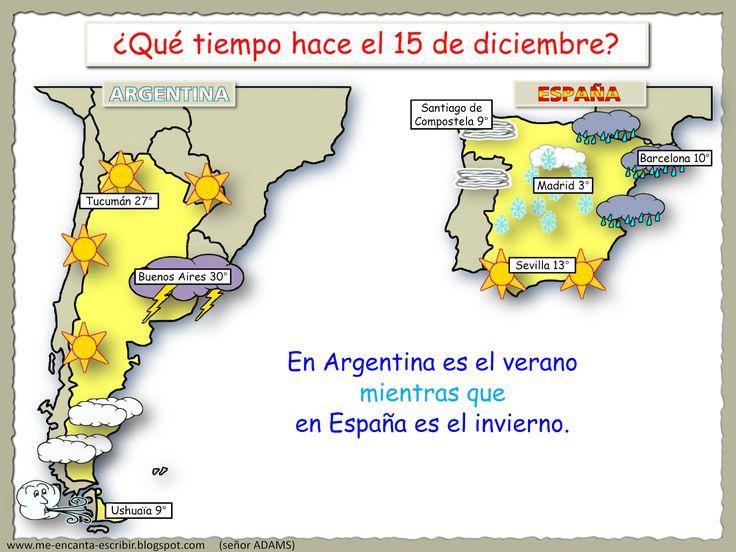 I, 11 - Me encanta escribir en español: ¿Qué tiempo hace en Argentina y en España el 15 de diciembre?