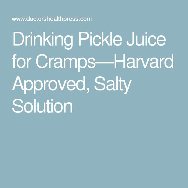 Drinking Pickle Juice for Cramps—Harvard Approved, Salty Solution