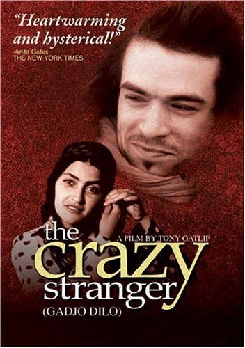 Crazy Stranger The Gadjo Dilo 1997 Directed By Tony Gatlif