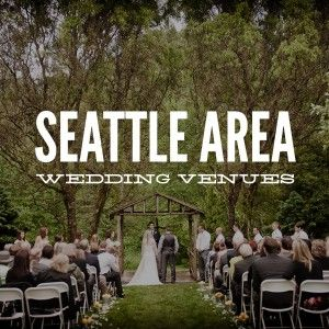 Seattle area wedding venues. See what an entire wedding can look like at your favorite wedding venue.  #wedding  seattle, snohomish, pnw  http://rebeccaellison.com/seattle-wedding-venues/