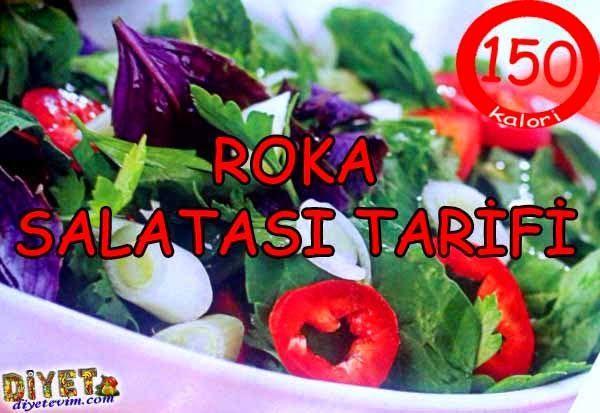 roka salatası tarifi sadece 150 kalori