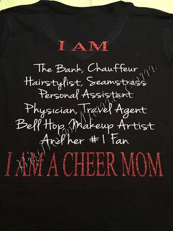 Hey, I found this really awesome Etsy listing at https://www.etsy.com/listing/209796546/i-am-a-cheer-mom-t-shirt