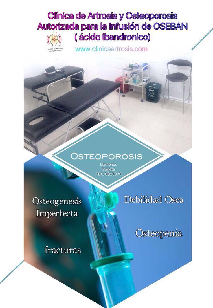 Centro de infusión autorizado en la aplicación de antíresortivos óseos en enfermedades que manifiestan debilidad ósea www.clinicaartrosis.com PBX: 6836020