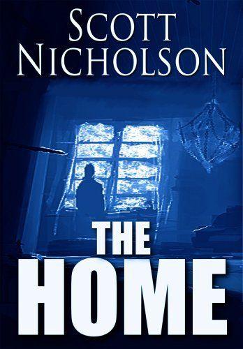 The Home by Scott Nicholson, http://www.amazon.com/dp/B009I5KI1O/ref=cm_sw_r_pi_dp_BDgEqb1RMGS6N