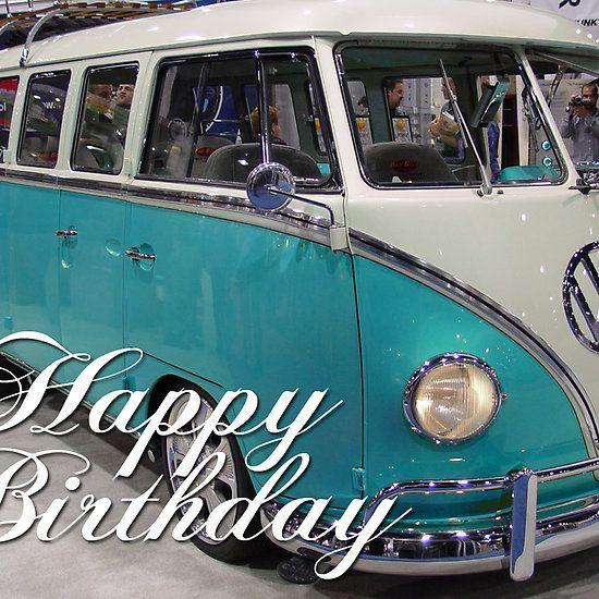 Volkswagen Kombi Happy Birthday Car Happy Birthday