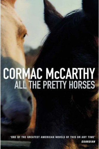 """""""...and as he was drifting to sleep his thoughts were of horses and of the open country and of horses. Horses still wild on the mesa who'd never seen a man afoot and who knew nothing of him or his life yet in whose souls he would come to reside forever."""""""