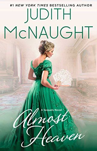 Apr/6 #Kindle #eBook Daily #Deal Almost Heaven: A Novel (The Sequels series Book 3) by Judith McNaught #Romance #Historical #Contemporary #Fiction #Literature #ebooks #book #books #deals #AD