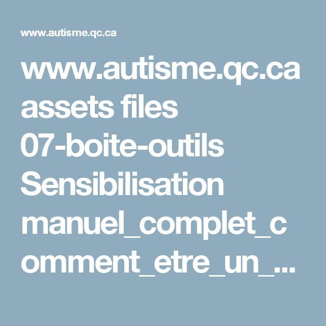 www.autisme.qc.ca assets files 07-boite-outils Sensibilisation manuel_complet_comment_etre_un_super_copain.pdf