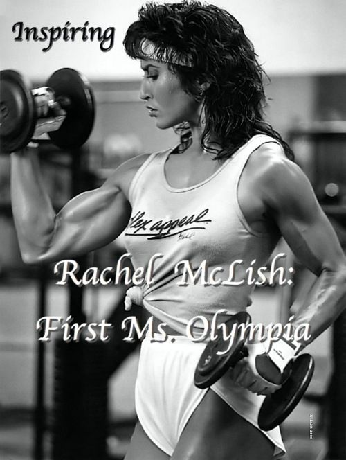 Female Bodybuilder Rachel McLish   Beautiful, Bodybuilding.Com Women, Rachel Mclish, Female Bodybuilding ...