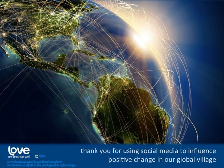 thank You For Using Social Media To Influence Positive Change In Our Global Village