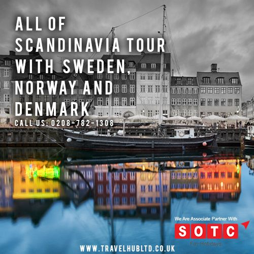@Travel Hub Ltd specialize in organizing all of the #Scandinaviatours through beautiful Norway. Book Online your Scandinavia tour & Enjoy the Stunning scenery, cultural treasures, exciting cities, and fun experiences await you. Contact us today 0208-782-1308 Search at https://www.travelhubltd.co.uk/uk-europe-holiday-packages/ #SOTCHolidays #THLHolidayPackages #Sweden #Norway #Denmark #HolidayTours