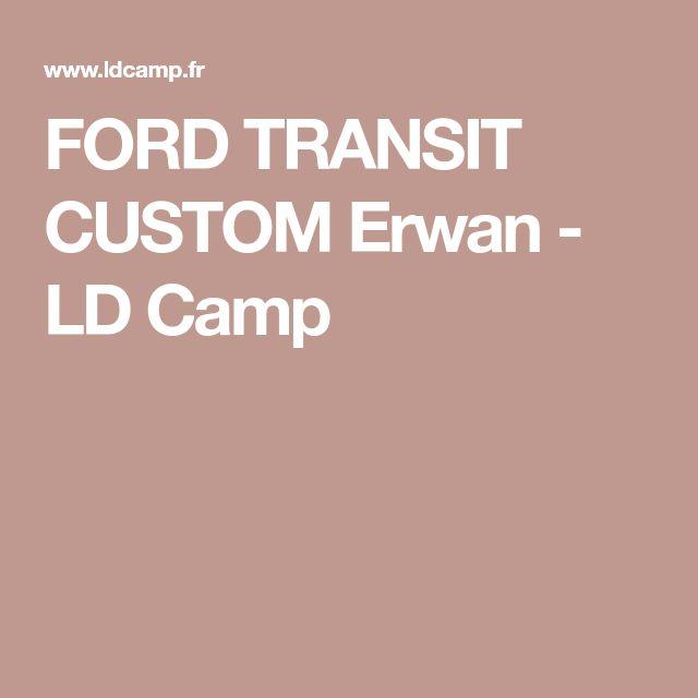 FORD TRANSIT CUSTOM Erwan - LD Camp