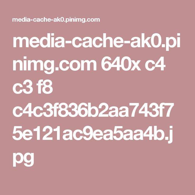 media-cache-ak0.pinimg.com 640x c4 c3 f8 c4c3f836b2aa743f75e121ac9ea5aa4b.jpg