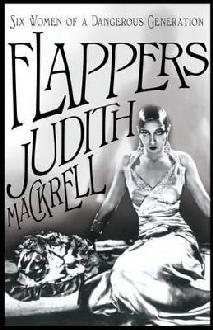 Flappers - Judith Mackrell | Guardian bookshop