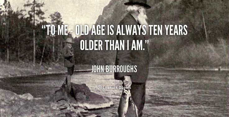 Motivational Quotes For Old Age: 25+ Best Old Age Quotes On Pinterest