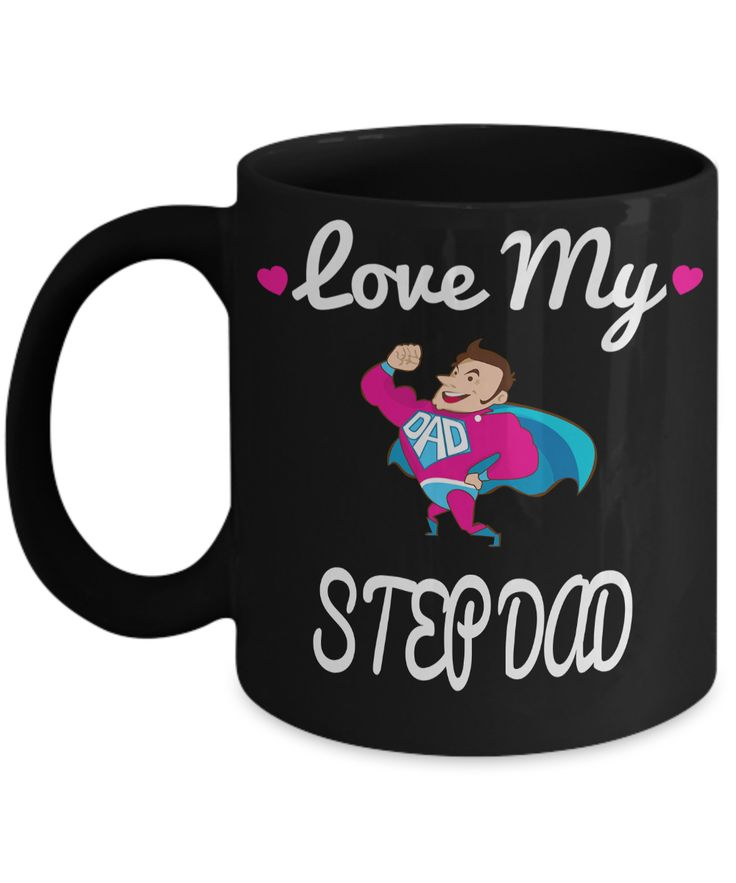 Step Dad Gifts From Daughter Or Son - Step Dad Mug - Step Dad Wedding Gifts - Step Dad Gifts For Christmas - Love My Step Dad  #quotesandsayings #giftsforhim #giftsforher #giftforhim #christmasgift #giftforher #coffeehumor #quoteoftheday #yesecart #birthdaygifts