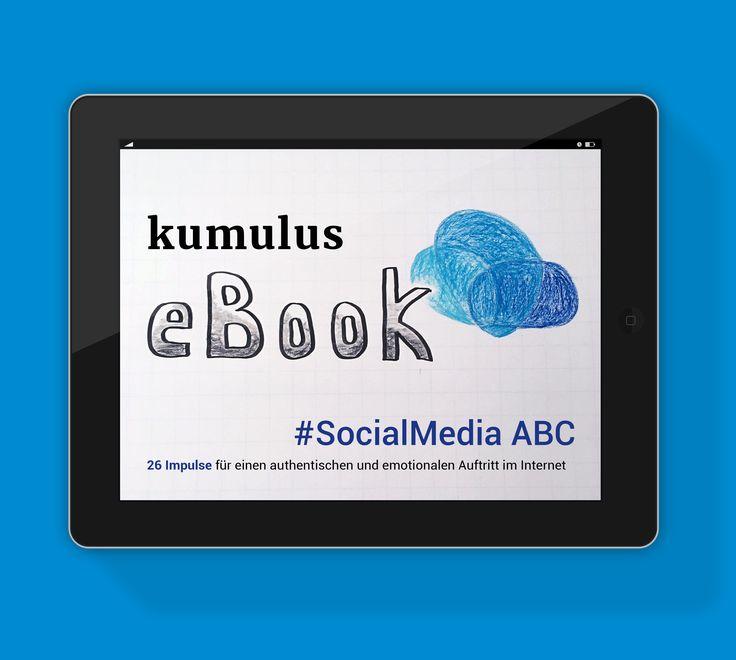 #SocialMedia als Alphabet in 26 Kapiteln – das 1. kumulus eBook.