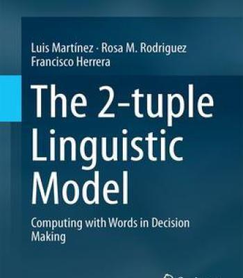 The 2-Tuple Linguistic Model PDF