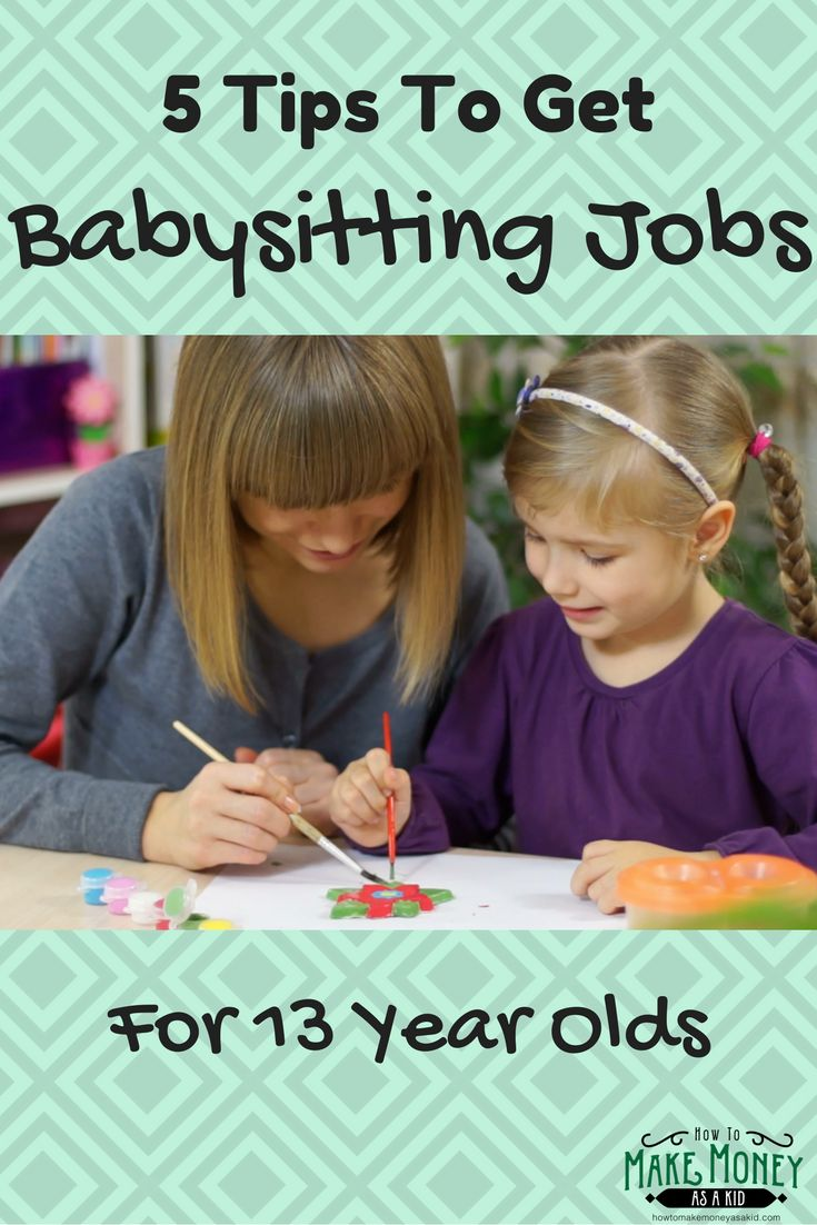 best ideas about summer jobs for teens teen jobs are you 13 years old and looking for more babysitting jobs here are 5 easy