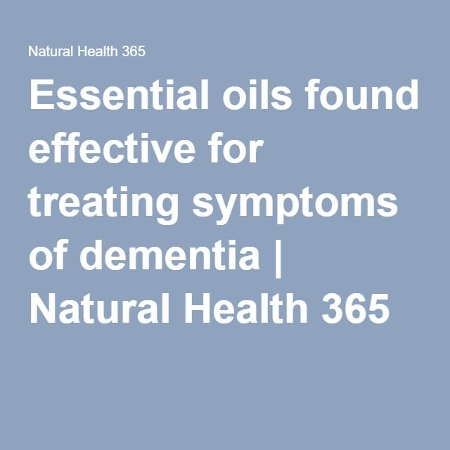 Essential oils found effective for treating symptoms of dementia | Natural Health 365