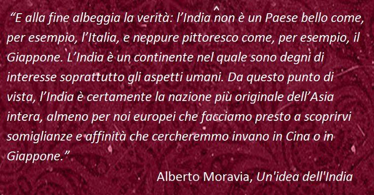 """Tratto dal libro """"Un'idea dell'India"""" di Alberto Moravia"""