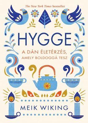 Tekla Könyvei – könyves blog: Meik Wiking – Hygge: A dán életérzés, amely boldog...